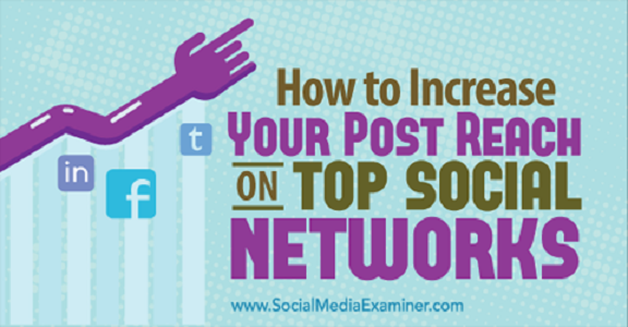 How-To-Increase-You-Post-Reach-On-Top-Social-Netowrks